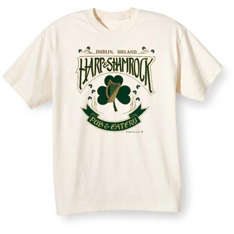 Harp & Shamrock Pub & Eatery - Dublin, Ireland T-Shirt