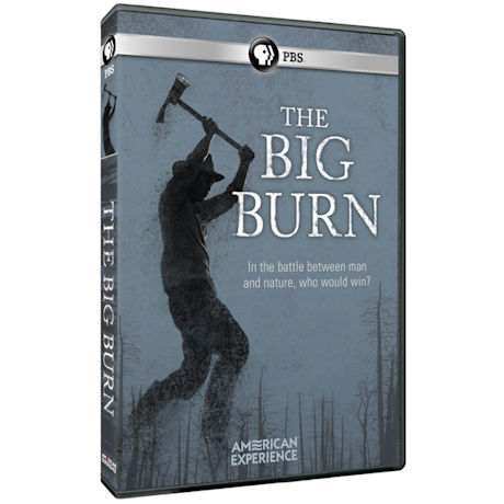 American Experience: The Big Burn DVD