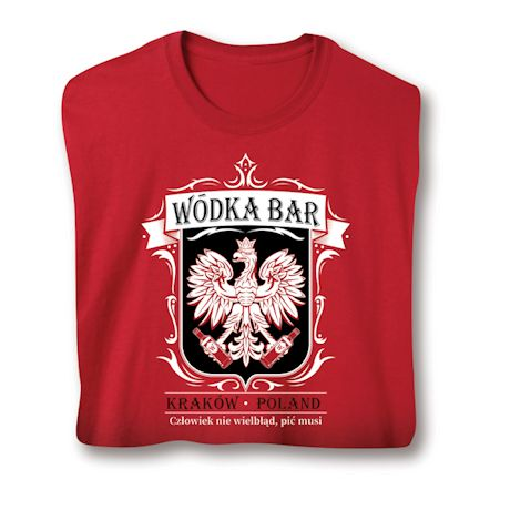 Wodka Bar - Krakow, Poland T-Shirts