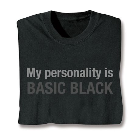 My Personality Is Basic Black T-Shirts