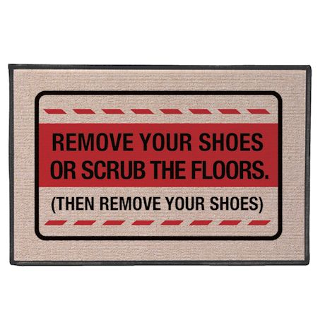 Remove Your Shoes Doormat