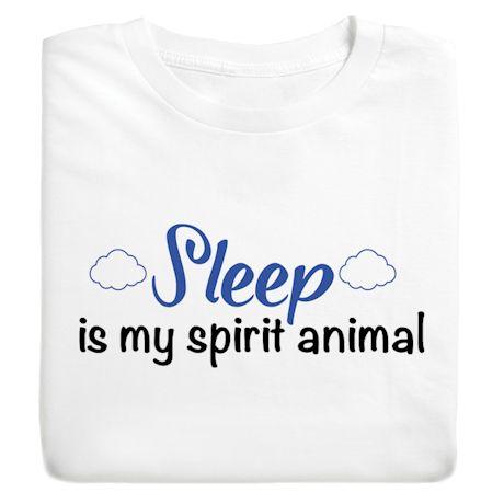 Sleep Is My Spirit Animal T-Shirts