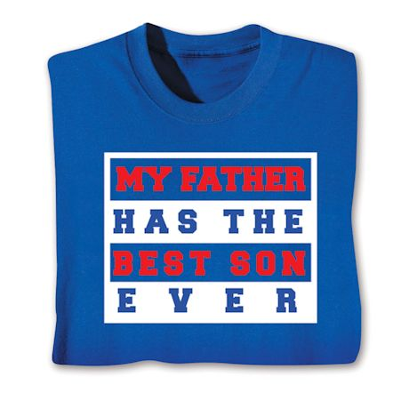 Best Family Members Shirts - Father/Son