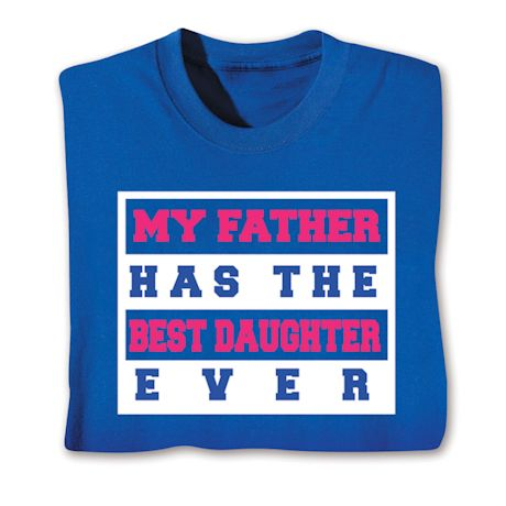 Best Family Members Shirts - Father/Daughter