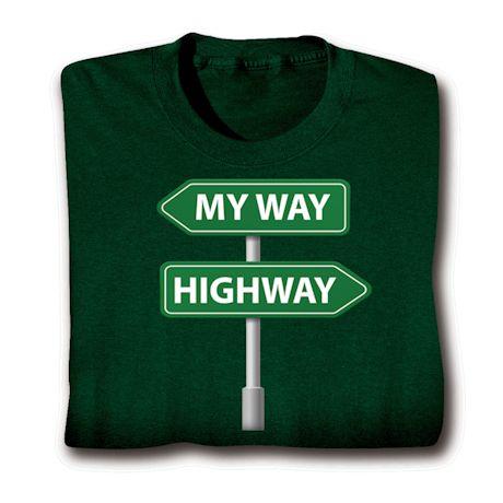 My Way/Highway Shirts