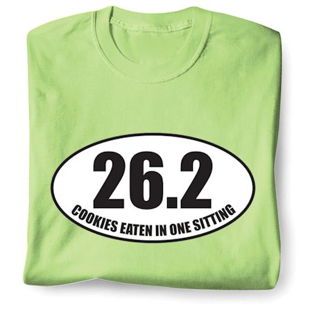 26.2 Cookies Eaten In One Sitting T-Shirts