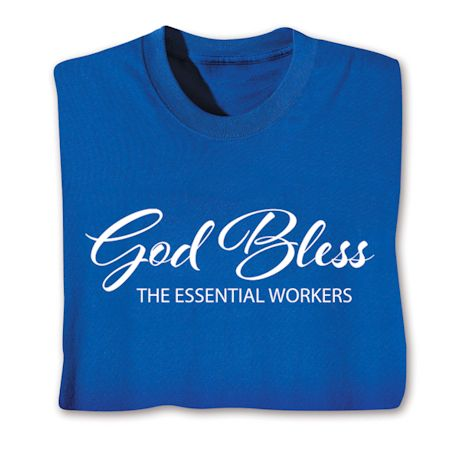 GOD BLESS THE ESSENTIAL WORKERS