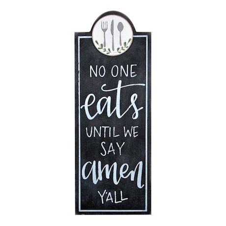 No One Eats Until We Say Amen Sign