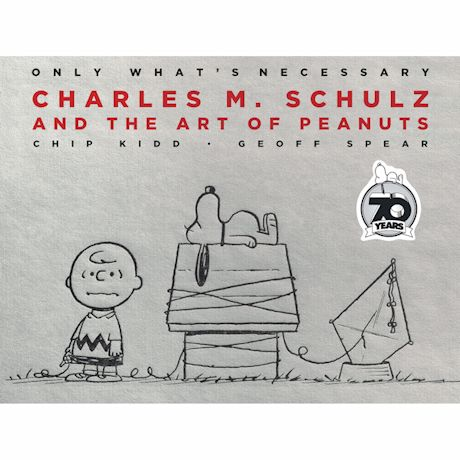 70th Anniversary Edition Charles M. Schulz And The Art Of Peanuts