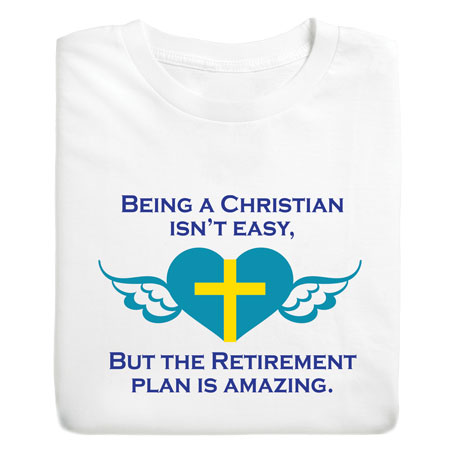 Christian Isn't Easy Shirts