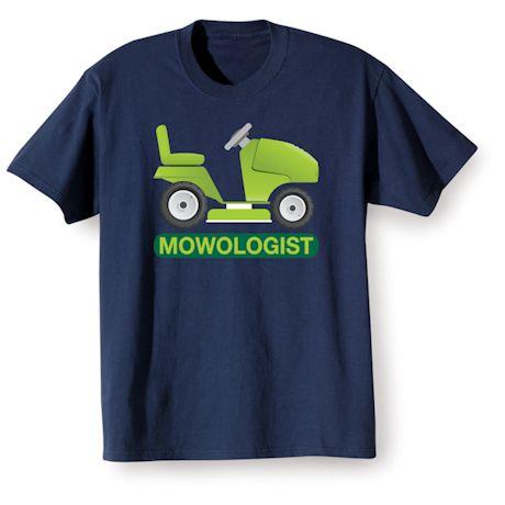 Mowologist Shirts