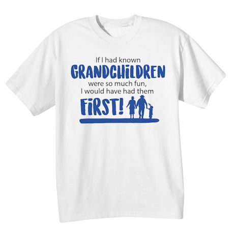 Grandchildren First Shirts