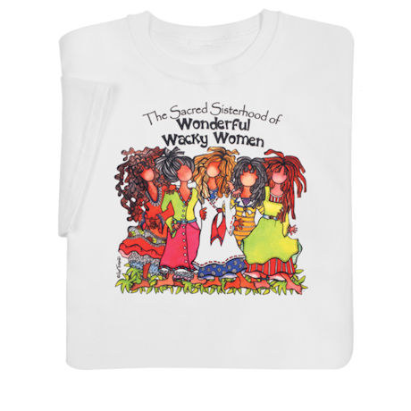 Wonderful Wacky Women Collection - T-Shirt