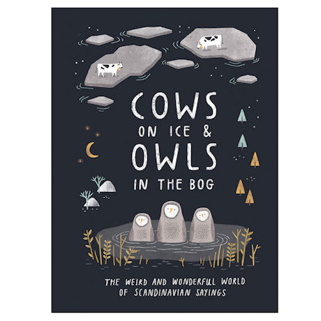 Cows on the Ice & Owls in the Bog