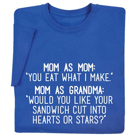 Mom as Mom, Mom as Grandma Shirts