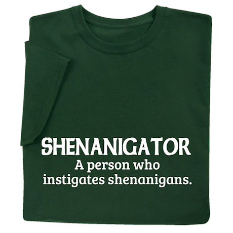 Shenanigator Shirts