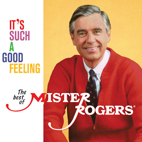 It's Such a Good Feeling: The Best of Mister Rogers CD