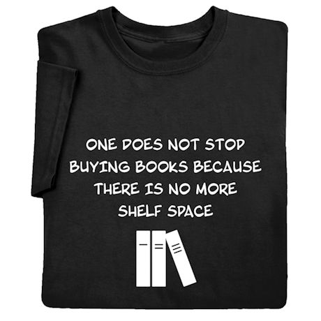 Stop Buying Books Shirts