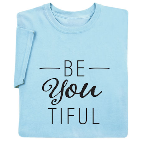 Be-You-Tiful Shirts