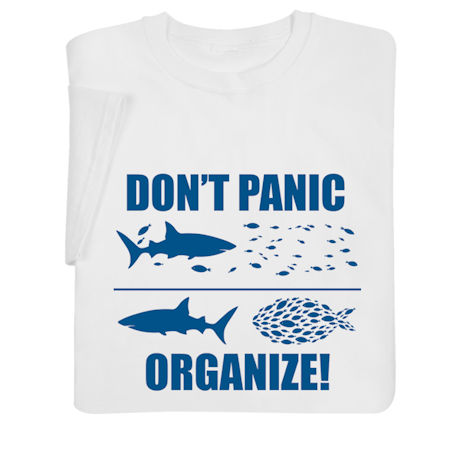 Don't Panic, Organize Shirts