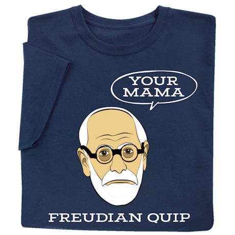"Freud  ""Your Mama"" Shirts"