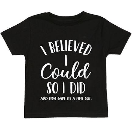 I Believed I Could So I Did Youth and Toddler Tees