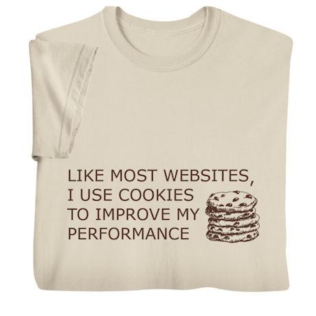 I Use Cookies Shirts