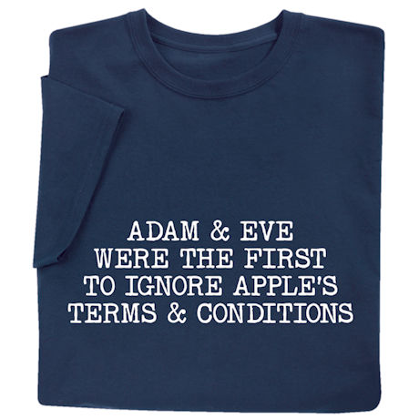 Adam & Eve Were the First to Ignore Apple's Terms & Conditions Shirts