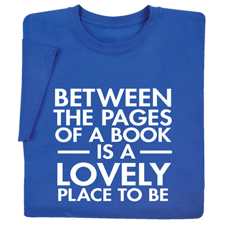 Between the Pages of a Book Shirts