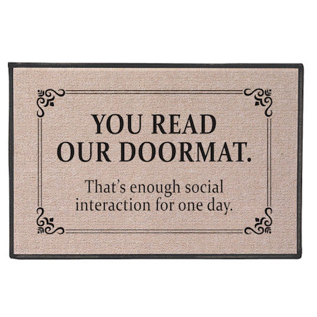 That's Enough Social Interaction for One Day Doormat