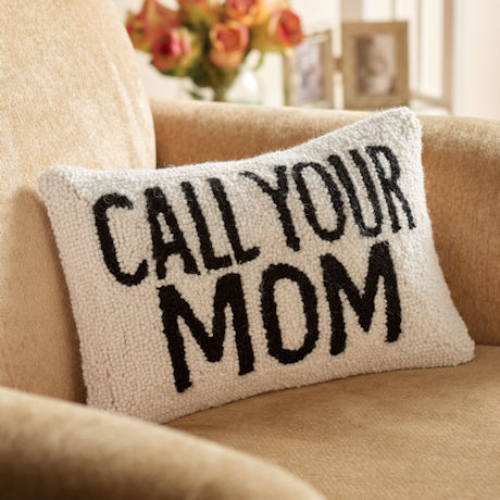 Hand-Hooked Call Your Mom Accent Pillow