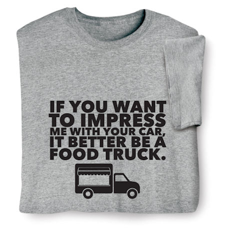 If You Want to Impress Me with Your Car Shirts