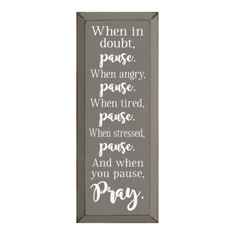 Pause and Pray Wood Plaque