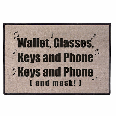 Wallet, Glasses, Keys, and Phone (and Mask!) Doormat