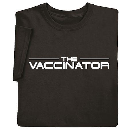 The Vaccinator Shirts
