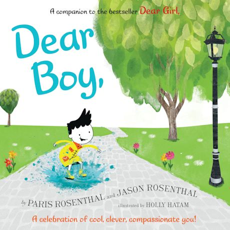 Dear Boy: A Celebration of Cool, Clever, Compassionate You