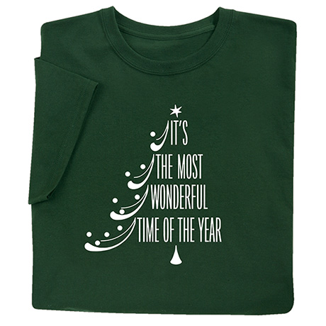 It's the Most Wonderful Time of the Year Shirts