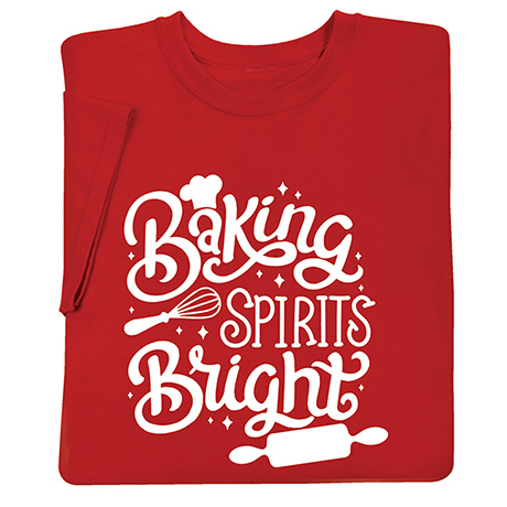 Baking Spirits Bright Shirts