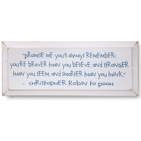 Christopher Robin Promise Me You'll Always Remember - Winnie the Pooh Plaque