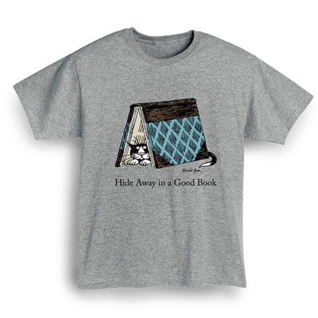 Edward Gorey - Hide Away In A Good Book Shirt