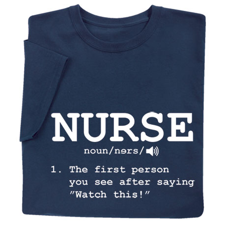 Shirts For Nurses - Nurse Definition
