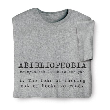 Abibliophobia Shirts