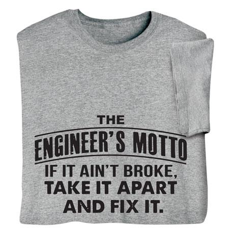 The Engineer's Motto Shirts