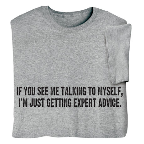 Talking to Myself Shirts