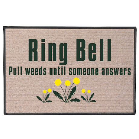 Ring Bell, Pull Weeds Doormat