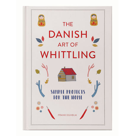 Danish Art of Whittling Book