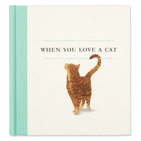 When You Love a Cat Book