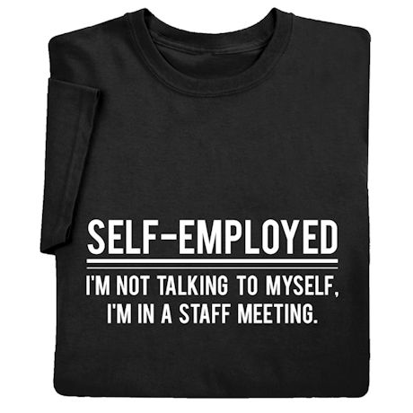 Self-Employed Shirts