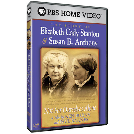 Ken Burns: Not for Ourselves Alone: The Story of Elizabeth Cady Stanton & Susan B. Anthony DVD