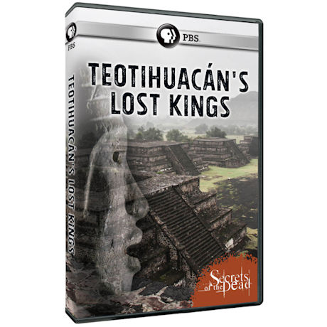 Secrets of the Dead: Teotihuacan's Lost Kings DVD